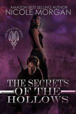 The Secrets of the Hollows -- Nicole Morgan