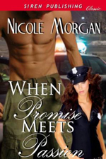 When Promise Meets Passion -- Nicole Morgan